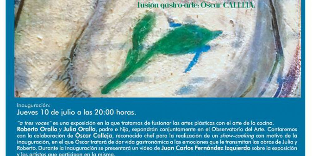 """Exposición """"A tres voces"""" Observatorio del Arte de Arnuero"""
